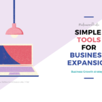 How to Expand Your Existing Business? | Guide to free tools by Google.